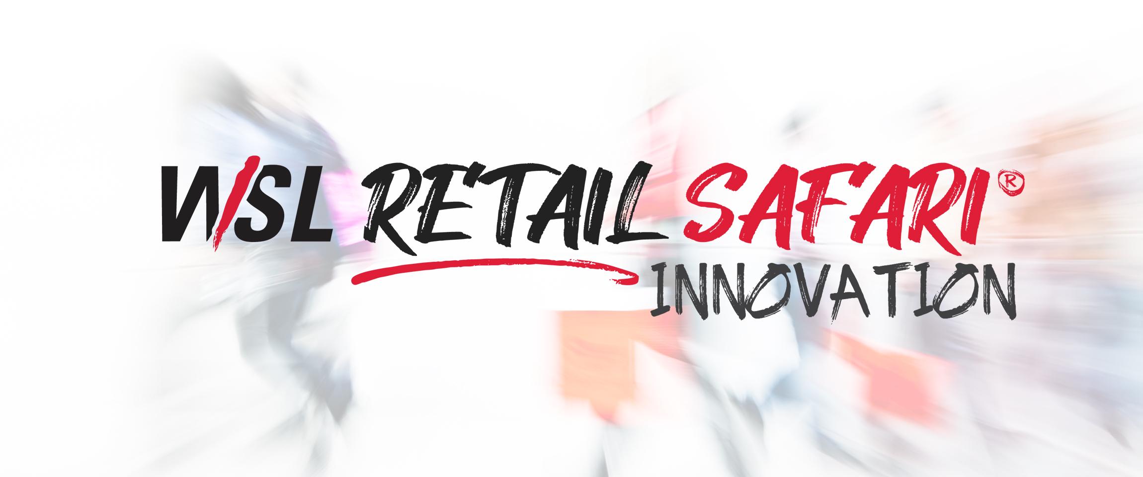 A Glimpse of WSL's Retail Safari® 2020