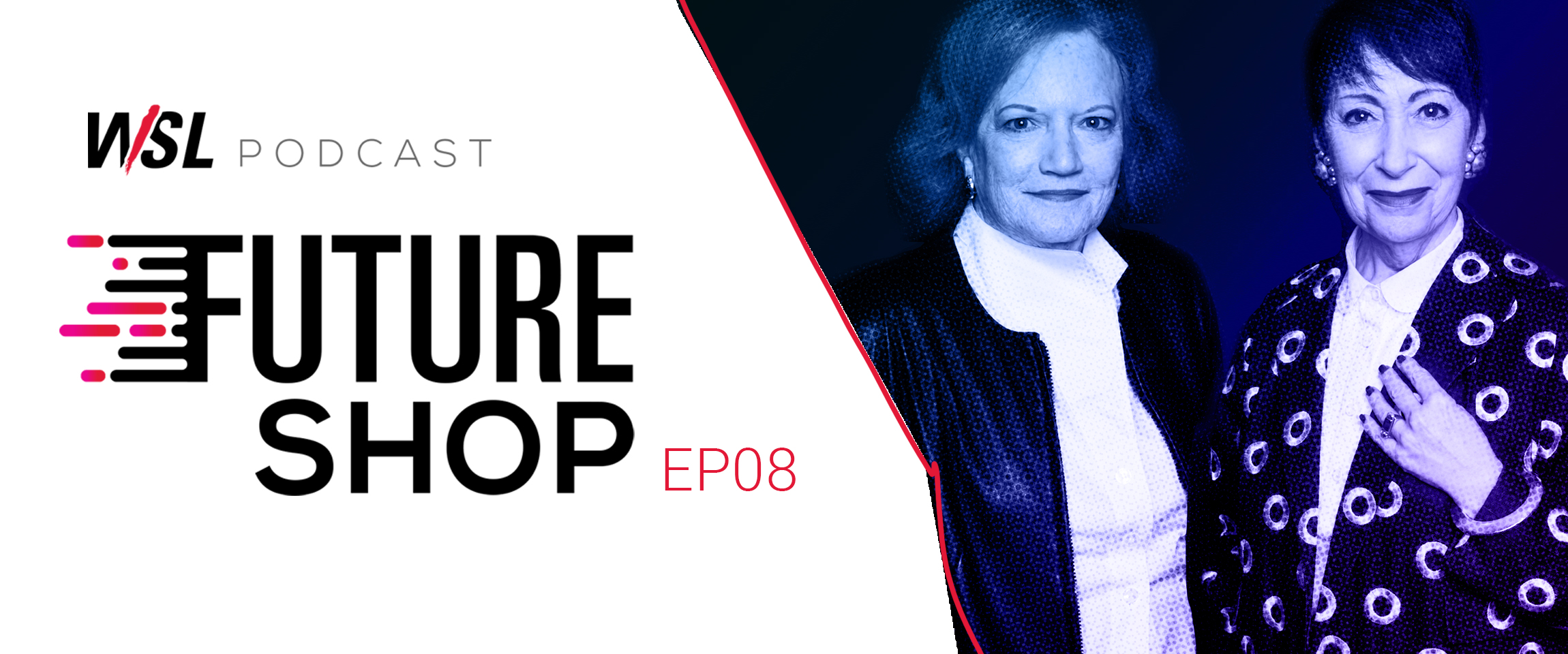 There is No Going Back - Future Shop Podcast EP08