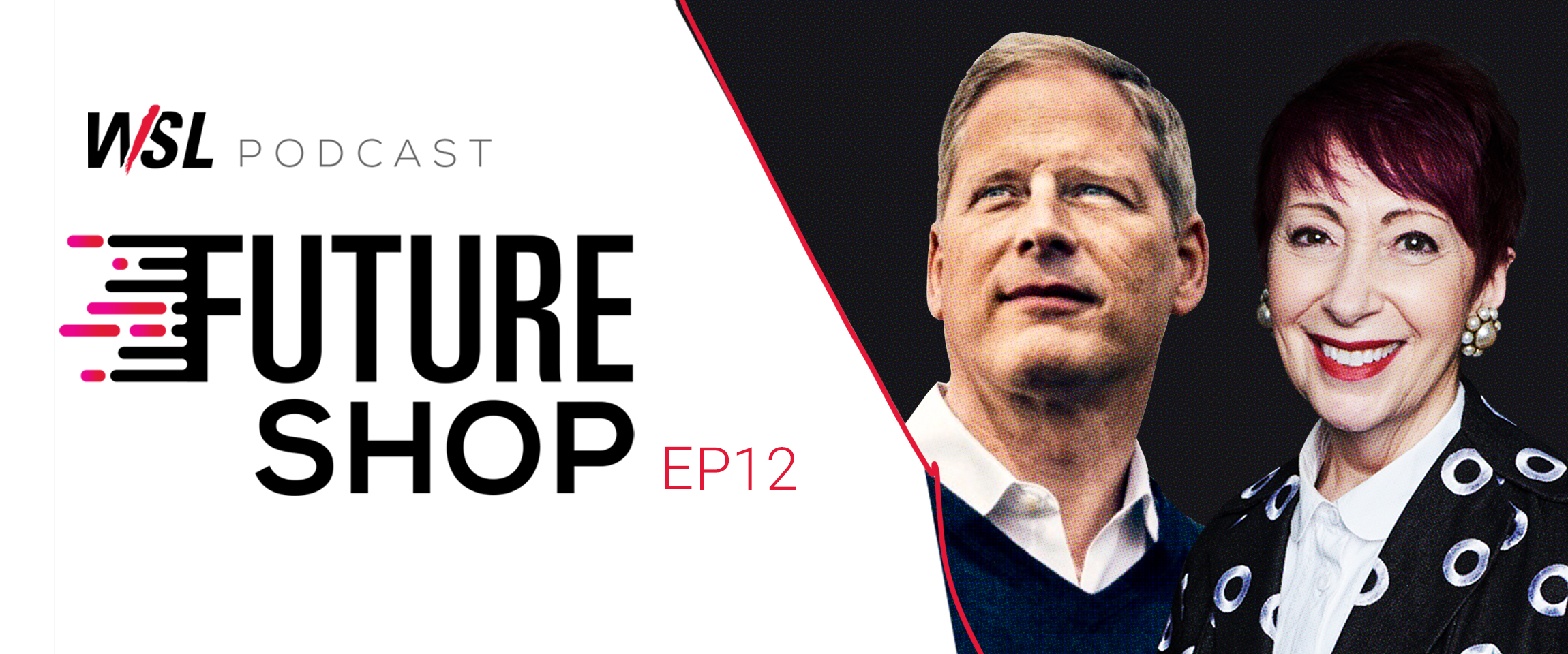 The New Language of Retail - Future Shop Podcast EP12