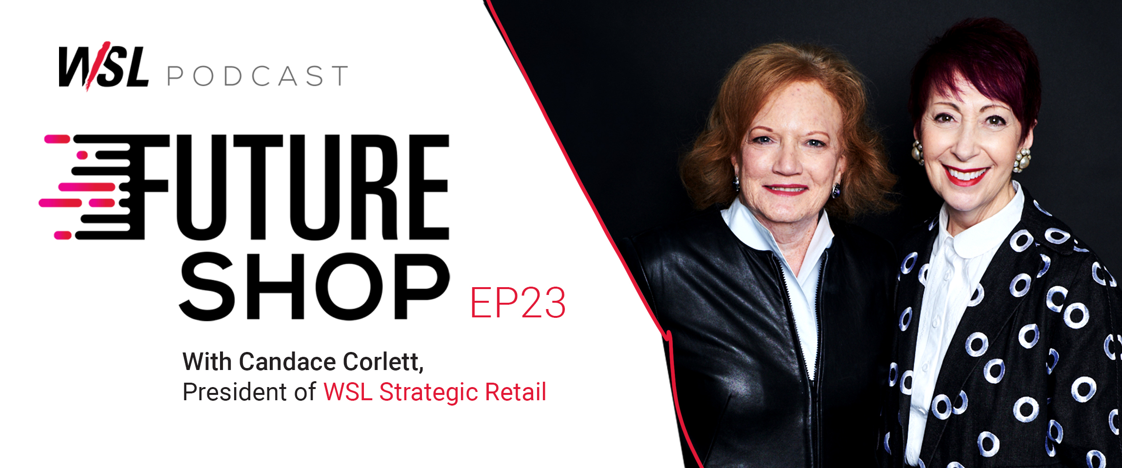 The New Shopper Truths with Candace Corlett | Future Shop Podcast