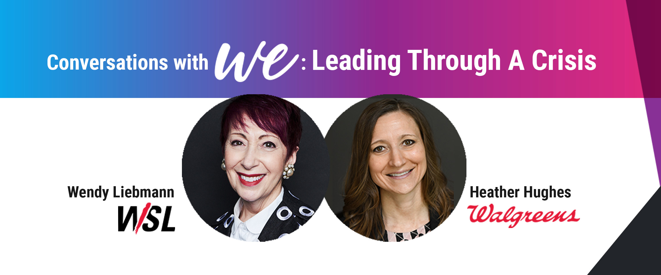 Conversations with WE: Leading Through a Crisis - LIVE CHAT