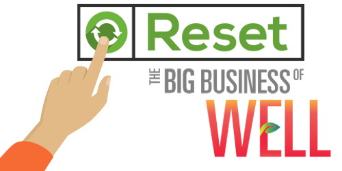 RESET The Big Business of WELL